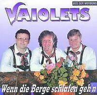 Wenn die Berge Schlafen Gehen von die Vaiolets | CD | Zustand gut