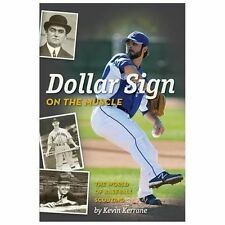 Dollar Sign on the Muscle : The World of Baseball Scouting