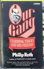 Our Gang: Starring Tricky and His Friends by Philip Roth (Paperback, 1972)