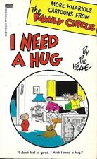 THE FAMILY CIRCUS - I Need a Hug by Bil Keane  (Paperback, 1990)