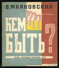 1932 4th Ed, Kem Byt'? Whom Shall I Be V Mayakovsky & N Abramovich Russian