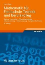 Mathematik für Fachschule Technik und Berufskolleg von Heinz Rapp , 8. A. (2012)