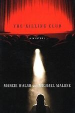 The Killing Club by Marcie Walsh and Michael Malone (2005, E-book)