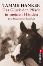 Das Glück der Pferde in meinen Händen von Tamme Hanken (2003, Taschenbuch)