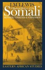A Modern History of the Somali: Nation and State in the Horn of Africa: By Le...