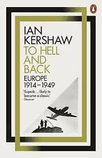 To Hell and Back: Europe, 1914-1949 by Ian Kershaw (Paperback, 2016)