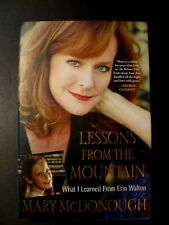 "Signed book MARY McDONOUGH (Erin Walton) ""Lessons From the Mountain"" 2011 1st Ed"
