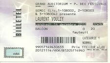 RARE / TICKET BILLET DE CONCERT - LAURENT VOULZY A CANNES ( FRANCE ) 2012