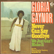 "GLORIA GAYNOR – Never Can Say Goodbye (1974 DISCO/SOUL SINGLE 7"" GERMAN PS)"