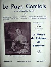 Le Pays Comtois, le Musée de Peinture de Besançon 1935 , Franche-Comté