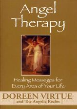 Angel Therapy: Healing Messages For Every Area Of Your Life, Doreen Virtue