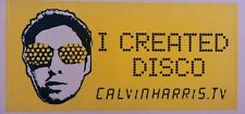 9.5cm by 4.5cm Promo Sticker CALVIN HARRIS I Created Disco MINT  CALVINHARRIS.TV