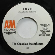 Pop Promo 45 The Canadian Sweethearts - Love / Rocky Mountain Special On A&M Rec