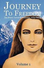 Journey To Freedom: The Bhakti Sutras of Mahavatar Kriya Babaji ( Peterson, Jean