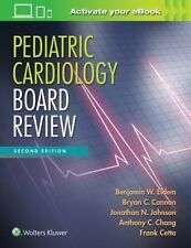 Pediatric Cardiology Board Review by Bryan C. Cannon, Frank Cetta, Jonathan...