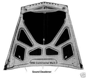 Buick Ford Chev Chrysler Dodge DeSoto Hood Trunk Insulation Sound Deadener