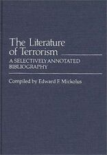 The Literature of Terrorism: A Selectively Annotated Bibliography-ExLibrary