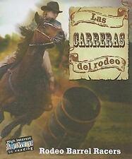 Las carreras del rodeo/Rodeo Barrel Racers (Todo Sobre El Rodeo/All-ExLibrary