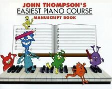 John Thompson's Easiest Piano Course: Manuscript Book by Omnibus Press (Paperback, 2004)