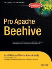 The Expert's Voice in Java: Pro Apache Beehive by Kunal Mittal and Srinivas...