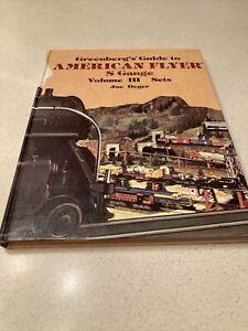 Greenberg's Guide To American Flyer S Gauge Volume lll Set Joe Deger Hard Bound