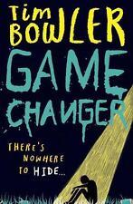 Game Changer von Tim Bowler (2015, Taschenbuch)