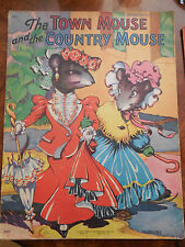 THE TOWN MOUSE & THE COUNTRY MOUSE :1942 Ethel Hays, illus.Cloth-like - Ages 4-8