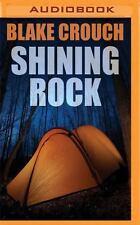 Shining Rock by Blake Crouch (2016, MP3 CD)