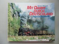 2 Bücher Mit Dampf durch Deutschland Deutsche Bundesbahn .. Reichsbahn