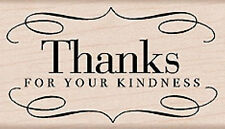 Thanks for your Kindness Wood Mounted Stamp, Craft, Cards, Invitation, thank you
