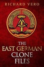 The East German Clone Files by Vero, Richard -Paperback