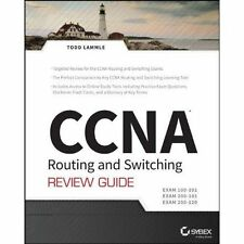 CCNA Routing and Switching Review Guide: Exams 100-101, 200-101, and 200-120...