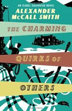 The Charming Quirks Of Others (Isabel Dalhousie Novels),Alexander McCall Smith