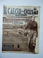 IL CALCIO E IL CICLISMO ILLUSTRATO 9 1959 rivista Italia Spagna Di Stefano