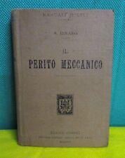 Dinaro IL PERITO MECCANICO - Manuali Hoepli 1913