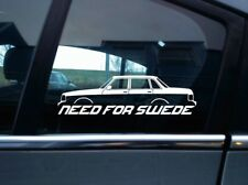 NEED FOR SWEDE sticker - For Volvo 240 245 sedan turbo , swedish classic car