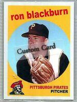 RON BLACKBURN PITTSBURGH PIRATES 1959 STYLE CUSTOM MADE BASEBALL CARD BLANK