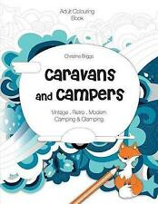 Caravans and Campers: Adult Colouring Book by Briggs, Christine -Paperback