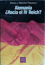 Alemania Hacia el IV Reich?. Diana y Valentín Popescu. Libro