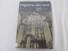 Organs of the World Orgeln in aller Welt by Walter Haacke w/ Pictures in German
