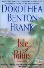 Isle Of Palms: A Lowcountry Tale by Frank, Dorothea Benton, Good Book