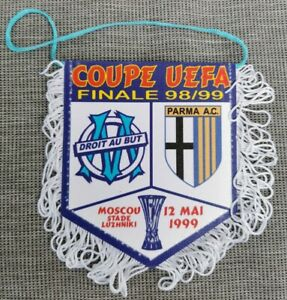 Fanion coupe UEFA : OM OLYMPIQUE DE MARSEILLE - PARMA  AC - FINALE Moscou 98/99