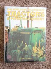 The World Encyclopedia of Tractors & Farm Machinery - Carroll 2003 Hardcover