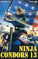 Ninja Condors 13 ( Actionfilm UNCUT HARTBOX ) - Alexander Lou, Stuart Hugh
