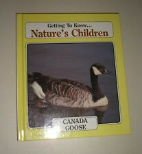 Getting to Know ... Nature's Children Ser.: Canada Goose & Grizzly Bears