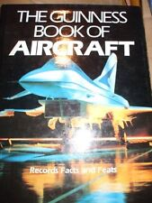 The Guinness Book of Aircraft: Records, Facts and Feats,Michael J.H. Taylor, Da