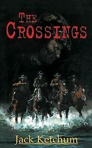 THE CROSSINGS Jack Ketchum Cemetery Dance Signed Limited Hardcover