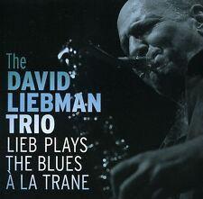 David Liebman, David - Lieb Plays the Blues a la Trane [New CD] Jewe
