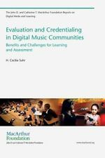 Evaluation and Credentialing in Digital Music Communities: Benefits and Challen