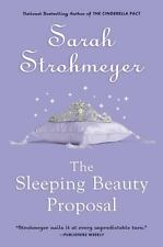 The Sleeping Beauty Proposal Strohmeyer, Sarah Paperback